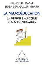 """Couverture livre """"La neuroéducation. La mémoire au coeur de l'apprentissage"""""""