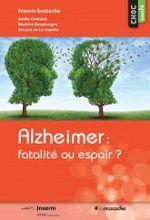 """Couverture livre """"Alzheimer fatalité ou espoir"""""""